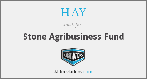 HAY - Stone Agribusiness Fund