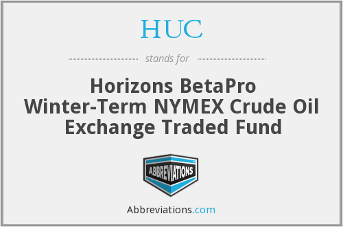 HUC - Horizons BetaPro Winter-Term NYMEX Crude Oil Exchange Traded Fund