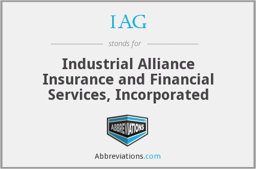 IAG - Industrial Alliance Insurance and Financial Services, Incorporated