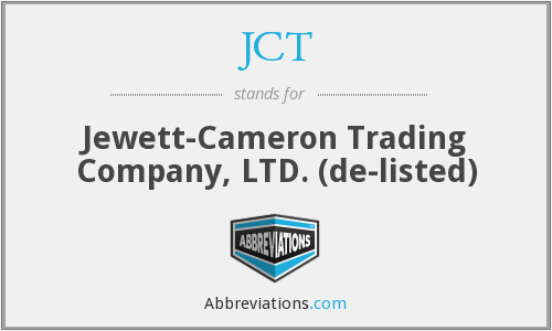 JCT - Jewett-Cameron Trading Company, LTD.  (de-listed)