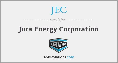 JEC - Jura Energy Corporation