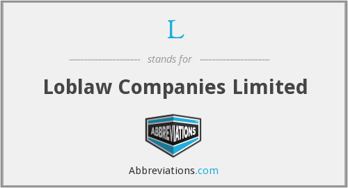 L - Loblaw Companies Limited