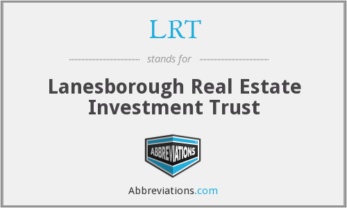 LRT - Lanesborough Real Estate Investment Trust