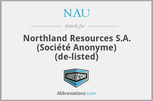 NAU - Northland Resources S.A. (Société Anonyme) (de-listed)