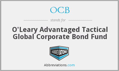 OCB - O'Leary Advantaged Tactical Global Corporate Bond Fund