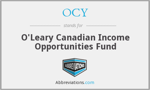 OCY - O'Leary Canadian Income Opportunities Fund