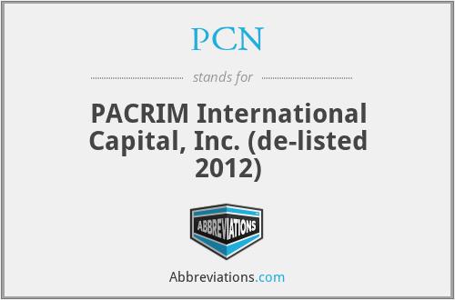 PCN - PACRIM International Capital, Inc. (de-listed 2012)