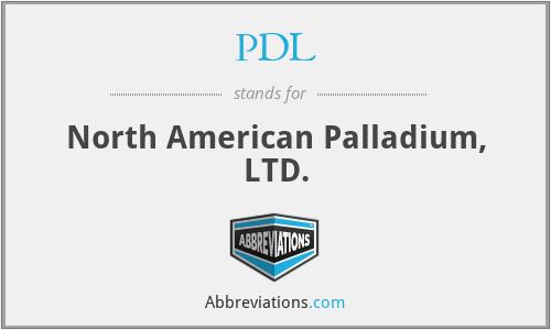 PDL - North American Palladium, LTD.