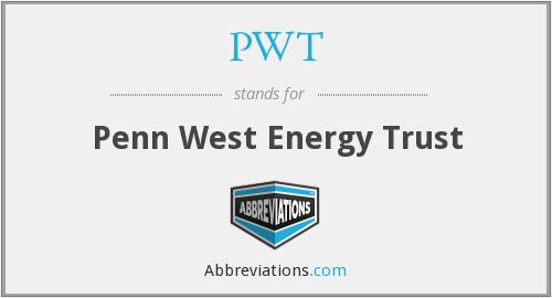 PWT - Penn West Energy Trust