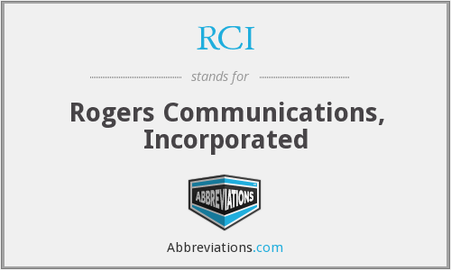 RCI - Rogers Communications, Incorporated