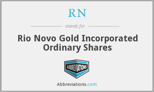 RN - Rio Novo Gold Incorporated Ordinary Shares