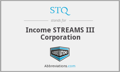 STQ - Income STREAMS III Corporation