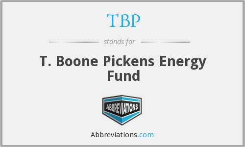 TBP - T. Boone Pickens Energy Fund