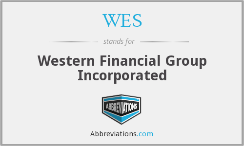 WES - Western Financial Group Incorporated