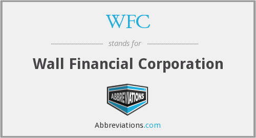 WFC - Wall Financial Corporation