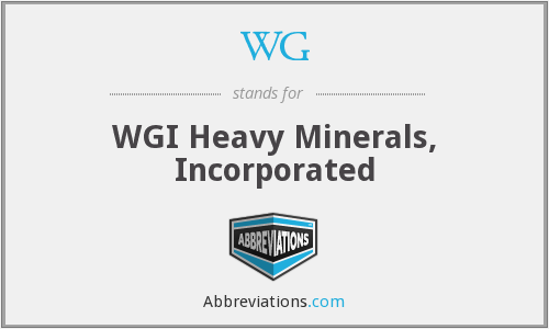 WG - WGI Heavy Minerals, Incorporated