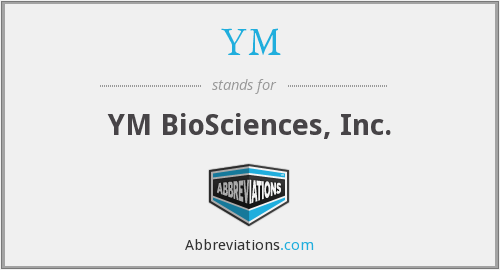 YM - YM BioSciences, Inc.