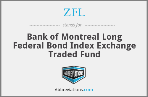 ZFL - Bank of Montreal Long Federal Bond Index Exchange Traded Fund