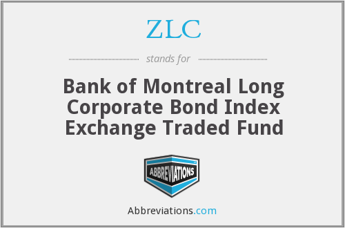 ZLC - Bank of Montreal Long Corporate Bond Index Exchange Traded Fund