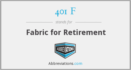401 F - Fabric for Retirement