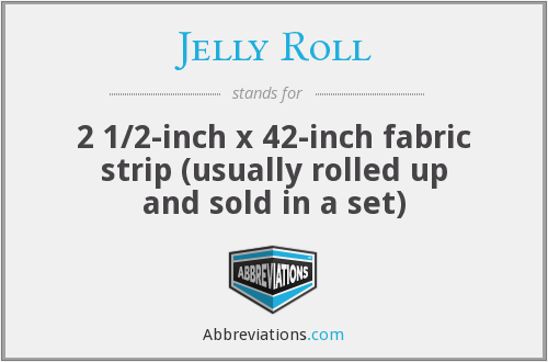 What does JELLY ROLL stand for?