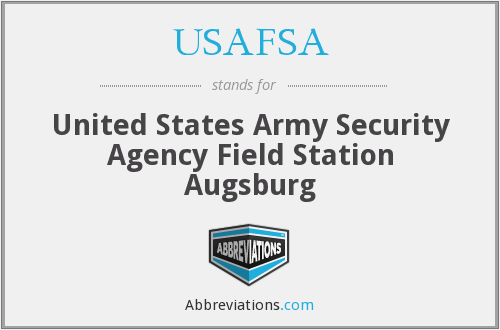USAFSA - United States Army Security Agency Field Station Augsburg