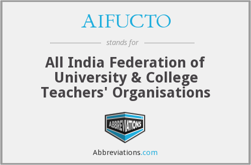 AIFUCTO - All India Federation of University & College Teachers' Organisations