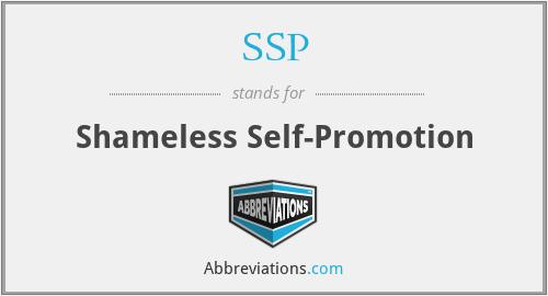 SSP - Shameless Self-Promotion
