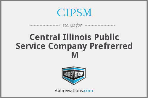 What does CIPSM stand for?