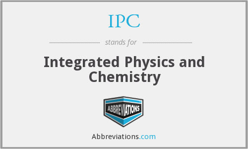 IPC - Integrated Physics and Chemistry