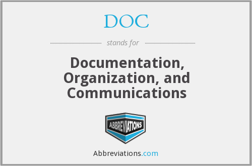 DOC - Documentation, Organization, and Communications