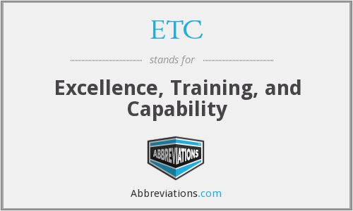 ETC - Excellence, Training, and Capability