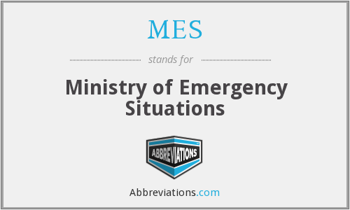 MES - Ministry of Emergency Situations