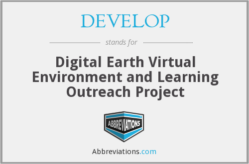 DEVELOP - Digital Earth Virtual Environment and Learning Outreach Project