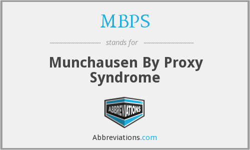 MBPS - Munchausen By Proxy Syndrome
