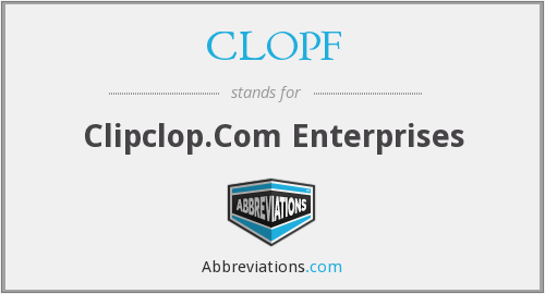 What does CLOPF stand for?