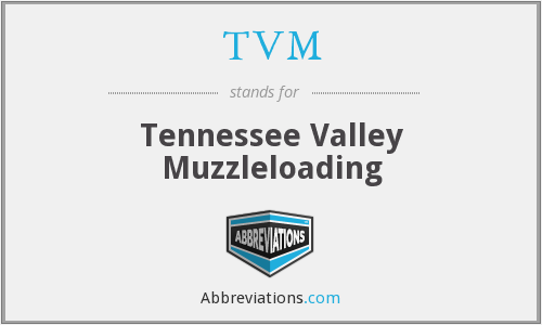 TVM - Tennessee Valley Muzzleloading