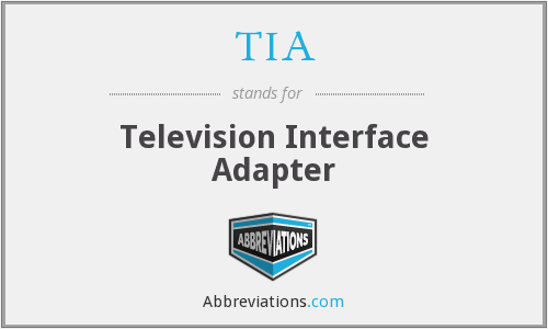 TIA - Television Interface Adapter