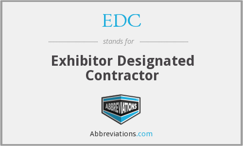 EDC - Exhibitor Designated Contractor
