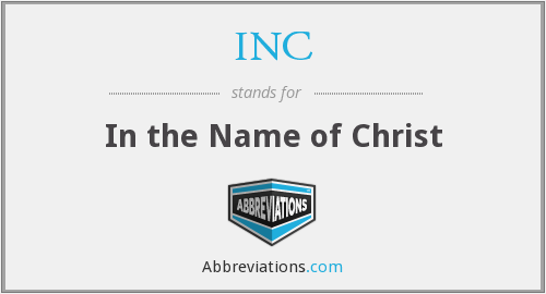 What is the abbreviation for in the name of christ?