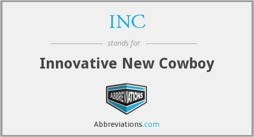 INC - Innovative New Cowboy