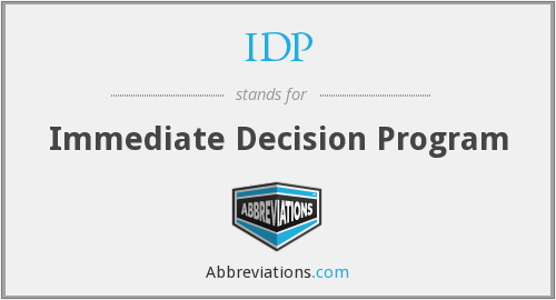 IDP - Immediate Decision Program