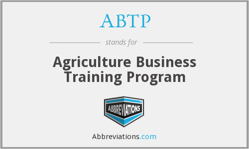 ABTP - Agriculture Business Training Program