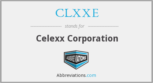 CLXXE - Celexx Corporation