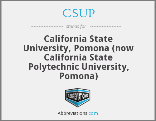 CSUP - California State University, Pomona (now California State Polytechnic University, Pomona)