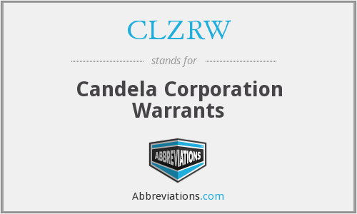 CLZRW - Candela Corporation Warrants