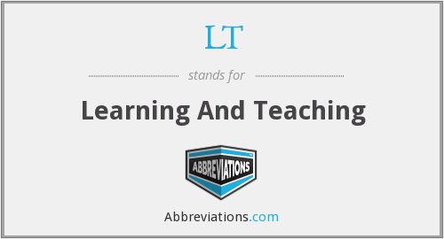 LT - Learning And Teaching