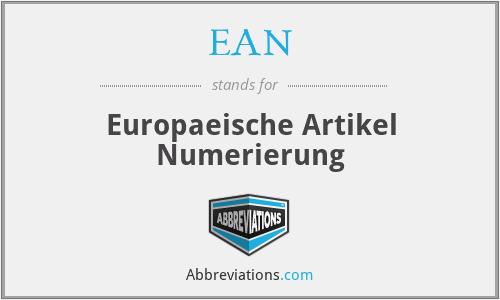 EAN - Europaeische Artikel Numerierung