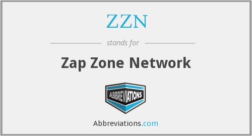 ZZN - Zap Zone Network
