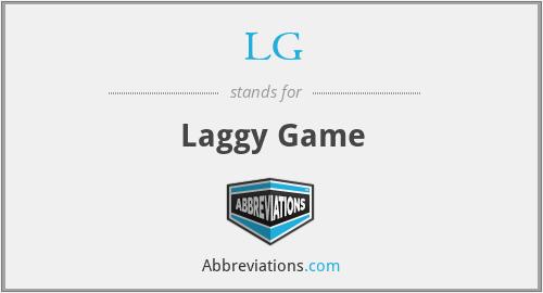 LG - Laggy Game